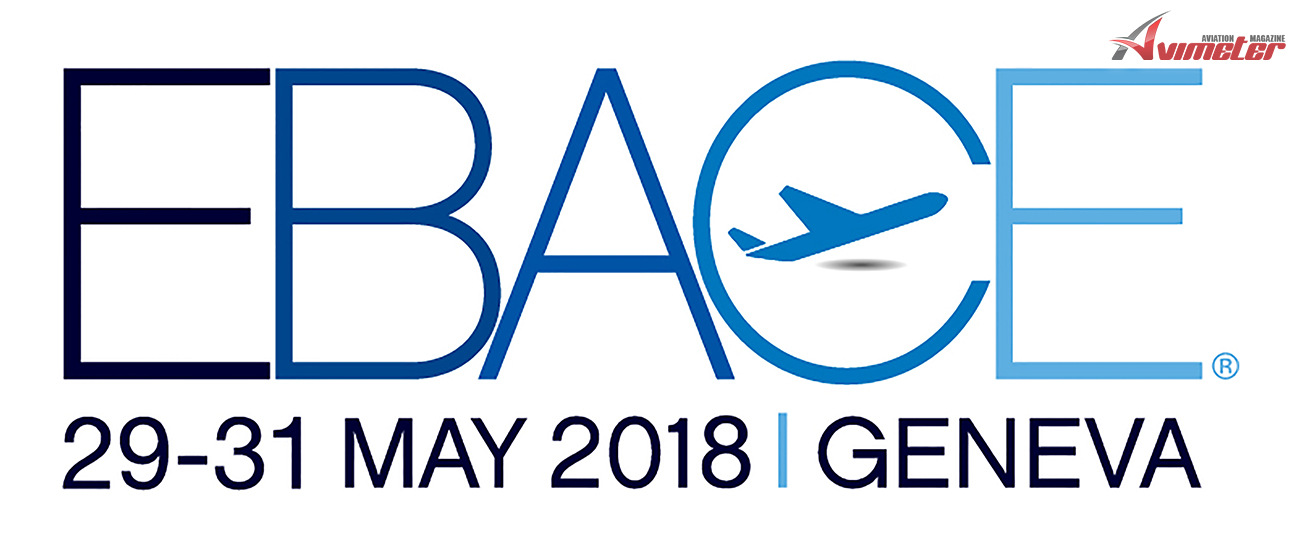 EBACE 29-31 MAY 2018 GENEVA