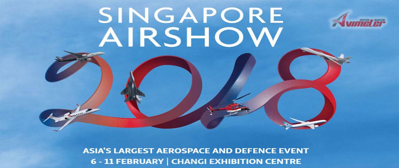 SINGAPORE AIRSHOW  6 - 11 FEBRUARY  2018