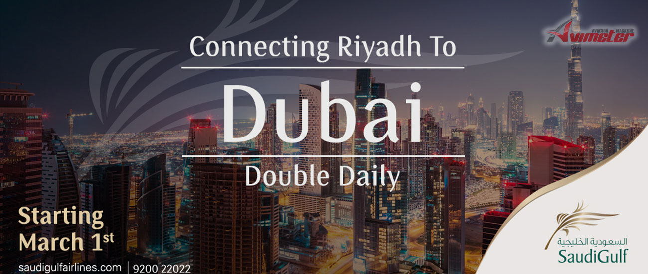SaudiGulf Airlines' Boutique Experience Now Takes Passengers to Dubai