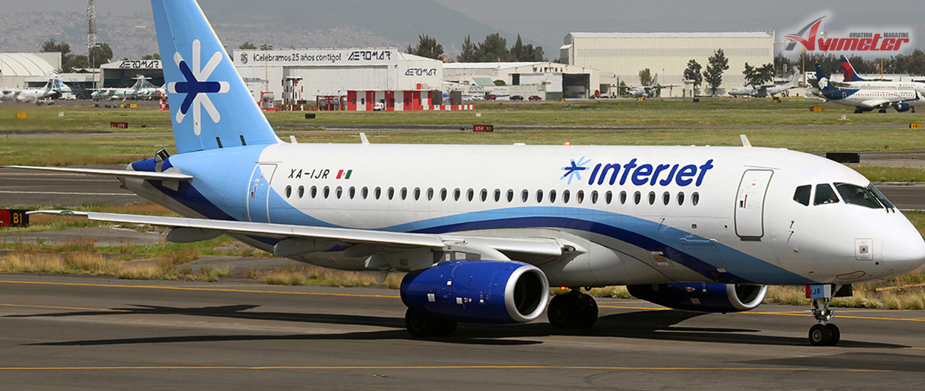 Interjet to sell its SSJ-100 fleet and acquire more A320neos